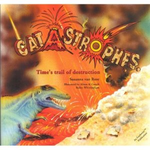 Catastrophies - Times Trail Of Destruction