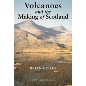 Volcanoes and the Making of Scotland
