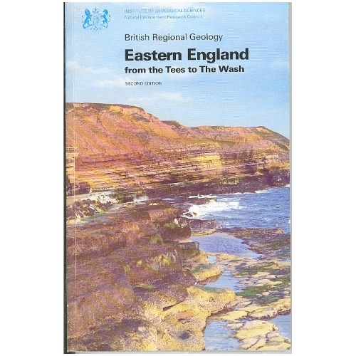 Eastern England From the Tee's to the Wash BGS Regional Guide