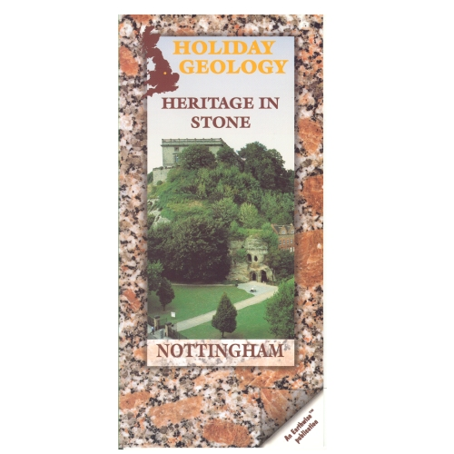 Nottingham: Heritage in Stone BGS Holiday Guide