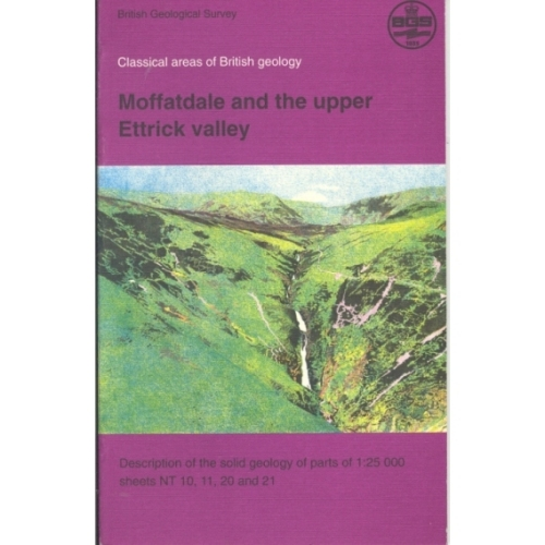 Moffatdale & Upper Ettrick Valley Classical Areas Geology Guide