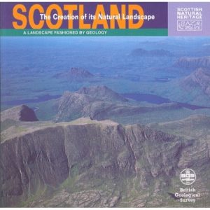 Scotland: The Creation Of It's Natural Landscape