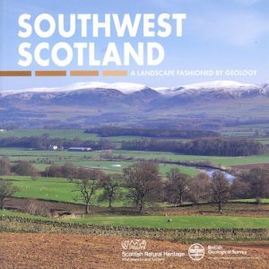 Geology in south-west Scotland Scottish Landscape Guide