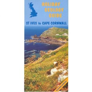 St. Ives to Cape Cornwall BGS Holiday Guide