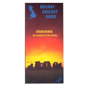 Stonehenge - The Secrets In The Stones BGS Holiday Guide