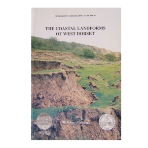 The Coastal Landforms Of West Dorset (1992) GA Guide