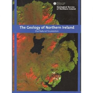 Geology Of Northern Ireland - Our Natural Foundations BGS Regional Guide