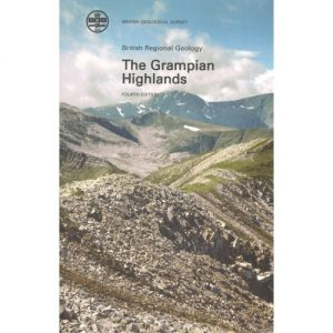 The Grampian Highlands BGS Regional Geology Guide