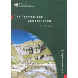 The Pennines and Adjacent areas BGS Regional Guide