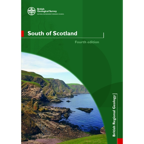 South of Scotland (4th edition) Regional Geology Guide